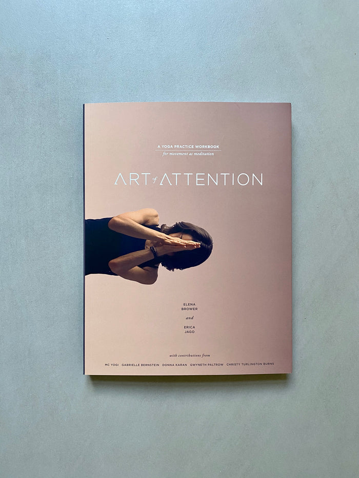 Art of Attention - A Yoga Practice Workbook