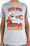 T-SHIRT FEEL THE BURN - EDICIÓN ESPECIAL