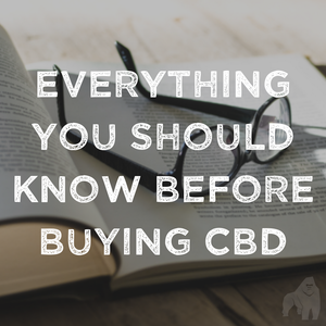Everything You Should Know Before Buying CBD