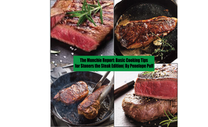 The Munchie Report: Basic Cooking Tips for Stoners the Steak Edition