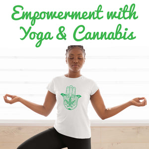 Empower with Yoga & Cannabis