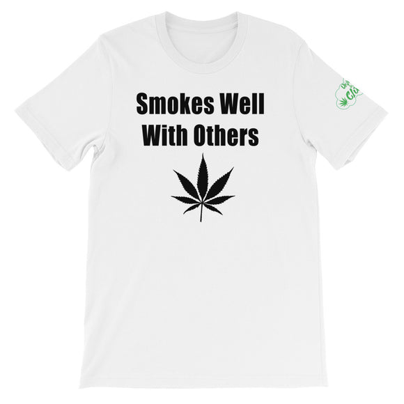 Smokes Well With Others - Men's/Unisex T-Shirt