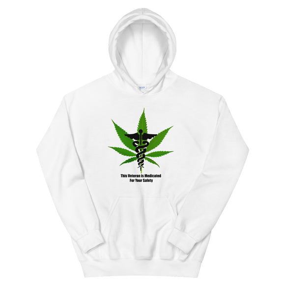 This Veterans is Medicated for Your Safety - Unisex Hoodie