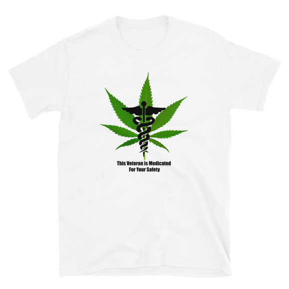 This Veterans Is Medicated For Your Safety - Short-Sleeve Unisex T-Shirt