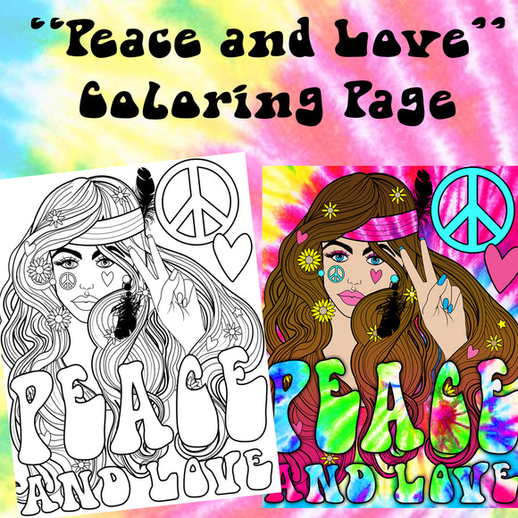Peace and Love Hippie Chick- Instant Download Coloring Page