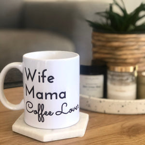 Wife, Mama, coffee lover mug