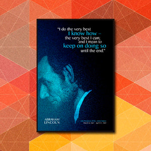 I Do The Very Best Quote - Abraham Lincoln Poster Art - LA31 Store