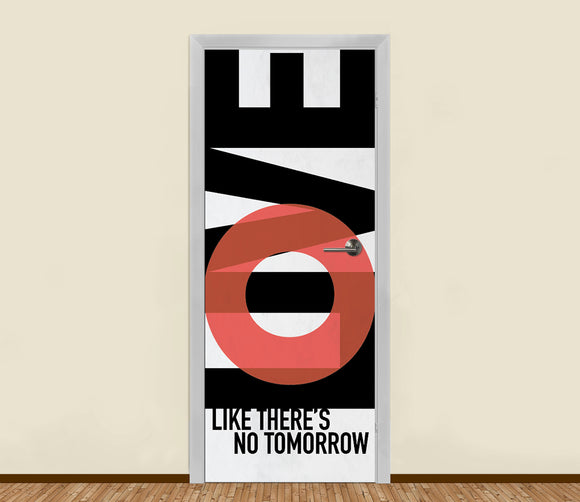 Live & Love Like There's No Tomorrow Residential Door Art - LA31 Store