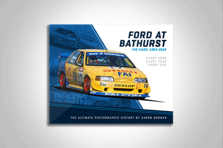 Pre Order Alert: Ford At Bathurst - The Cars: 1963-2018 Limited Edition Hardcover Book by Aaron Noonan