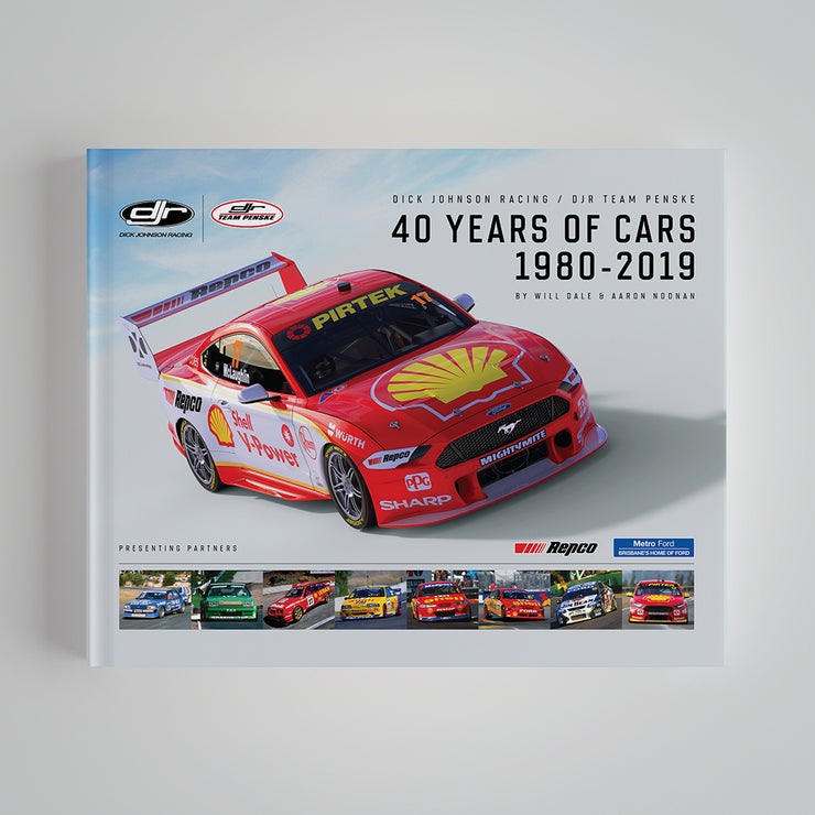 Dick Johnson Racing / DJR Team Penske 40 Years of Cars: 1980-2019