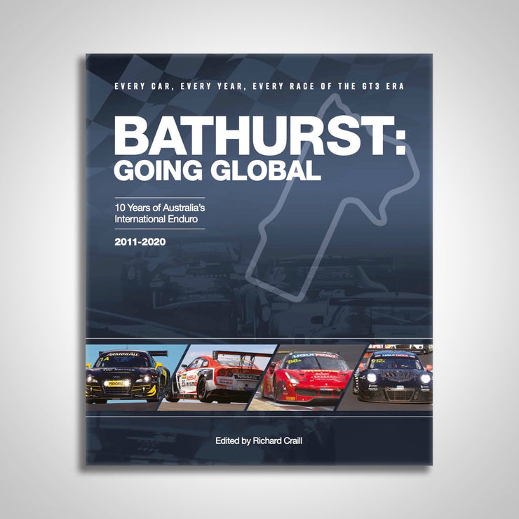 Bathurst: Going Global – 10 Years Of Australia's International Enduro 2011-2020 Hardcover Book (Pre-Order)