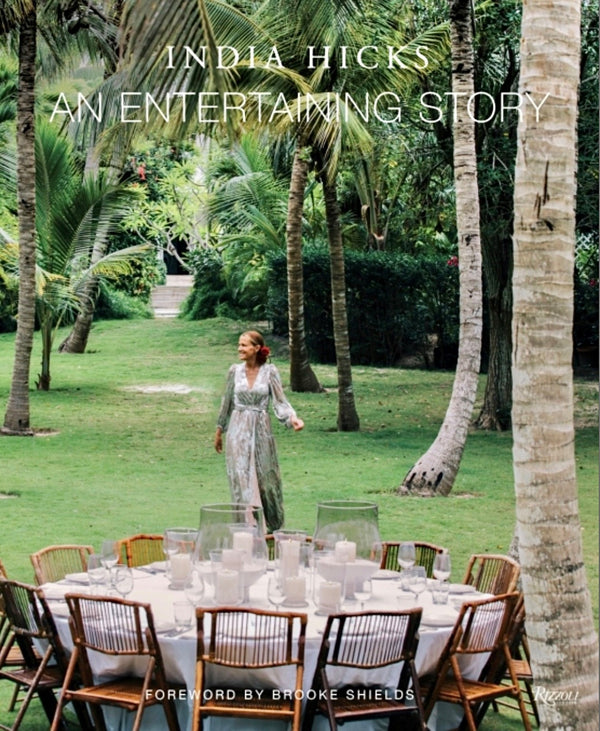An Entertaining Story : India Hicks