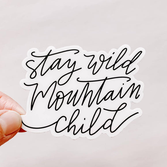 Stay Wild Mountain Child Sticker