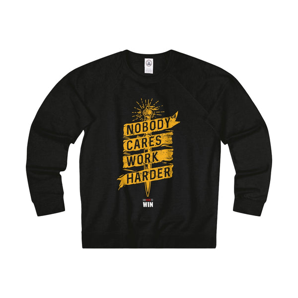 Nobody Cares Work Harder Sweatshirs Tee