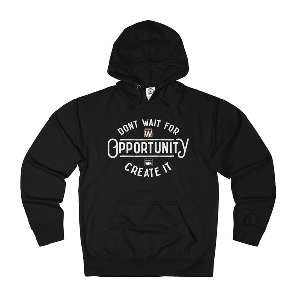 Opportunity Hoodie