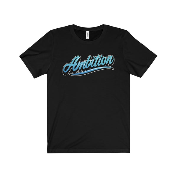 Ambition Short Sleeve Tee