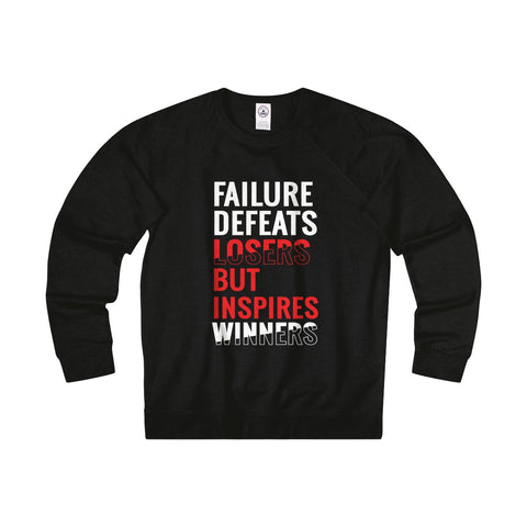 Failure Defeats Losers Sweatshirt Tee