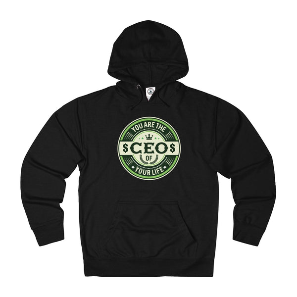 You Are The CEO Hoodie