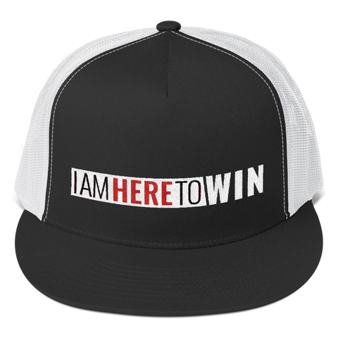 I Am Here To WIn Trucker Cap (White Stitching)