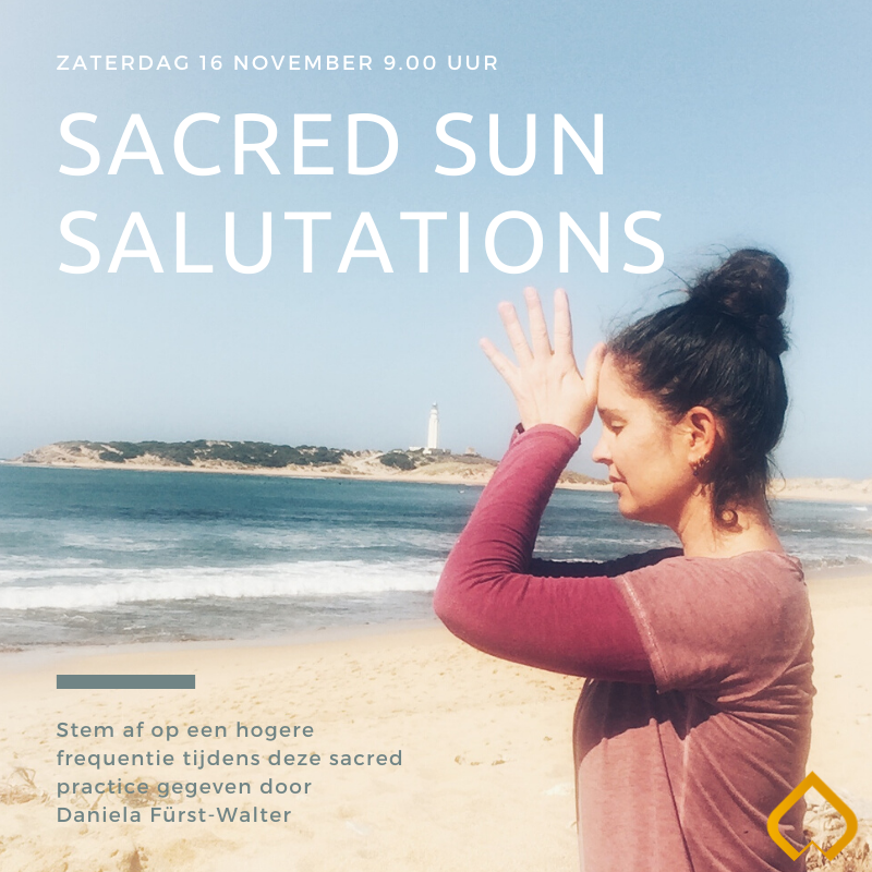 16 november - Pop up class: Sacred Sun Salutations door Daniela Furst-Walter