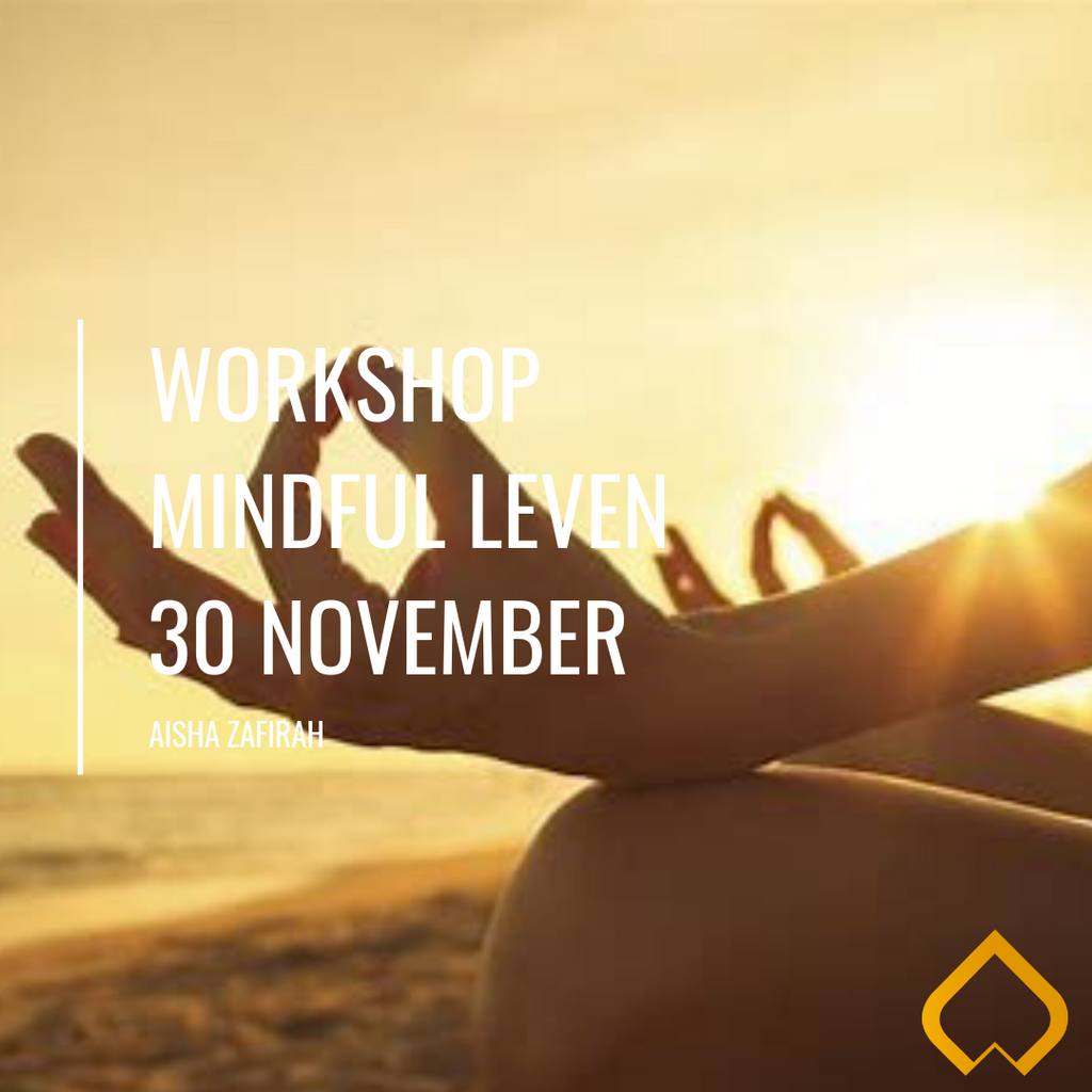 30 november: Workshop Mindful leven