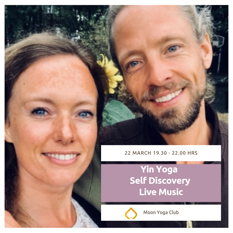 22 maart: Yin Yoga * Self Discovery * Live Music