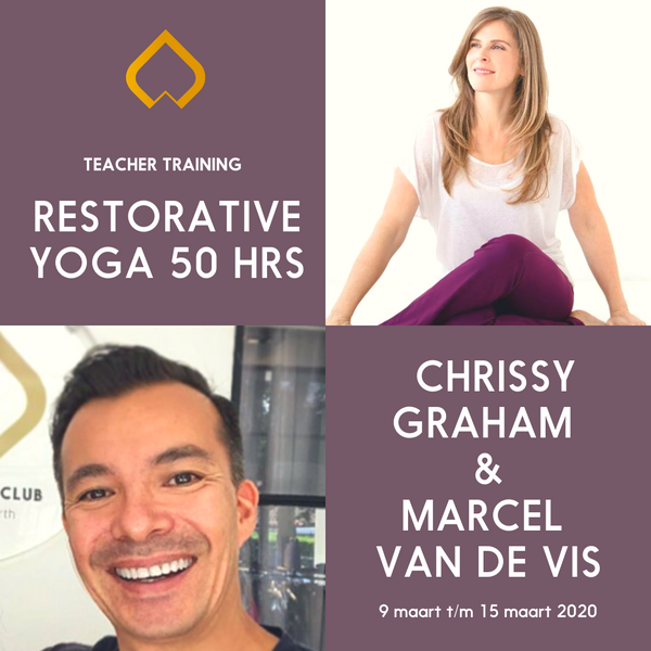 Restorative Yoga Teacher Training with Chrissy Graham and Marcel van de Vis