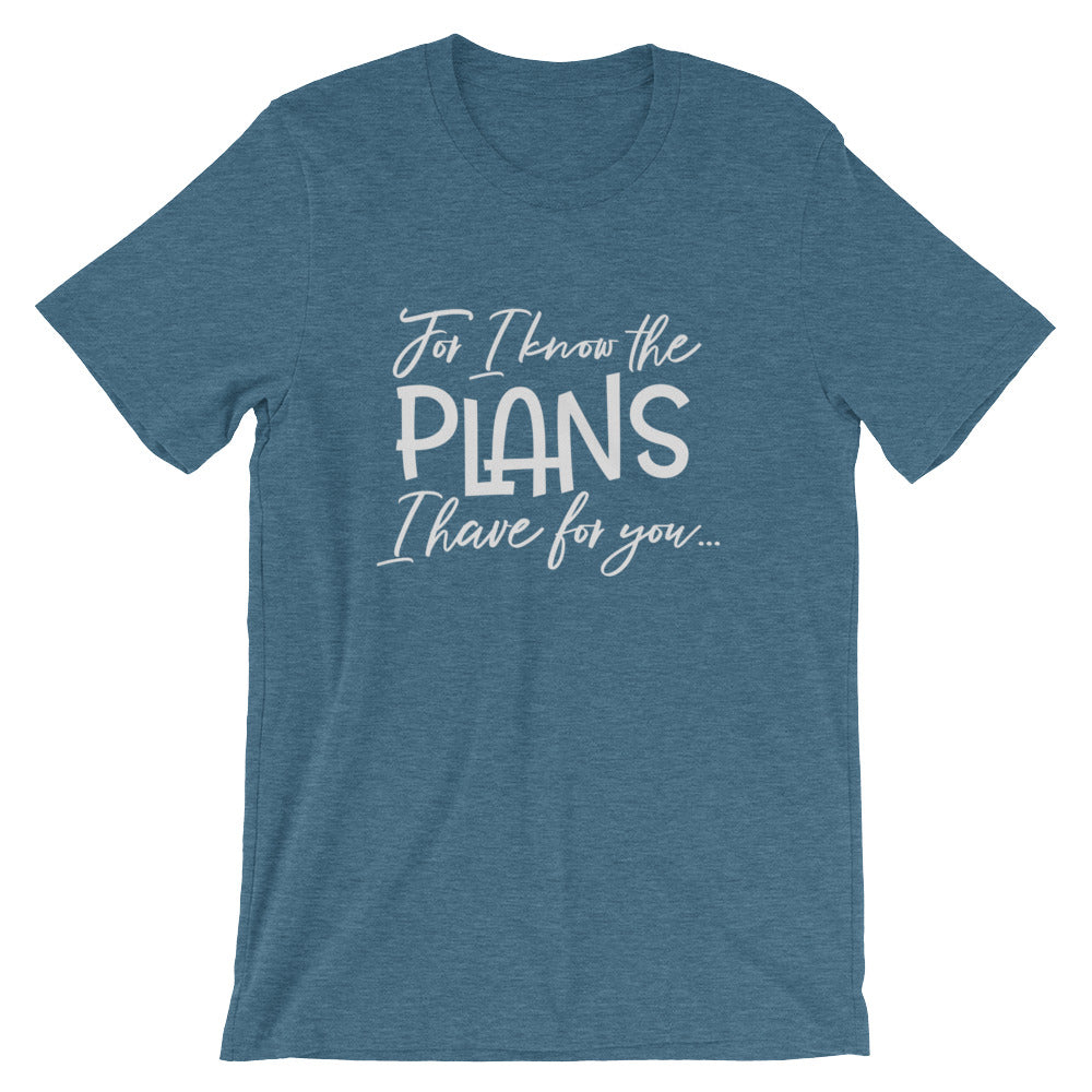 """For I know the plans I have for you"" - Short-Sleeve Unisex T-Shirt - Walking Redeemed"