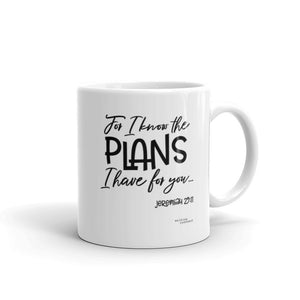 """For I know the plans I have for you"" - Mug - Walking Redeemed"