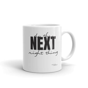 """Do the NEXT right thing"" - Mug - Walking Redeemed"