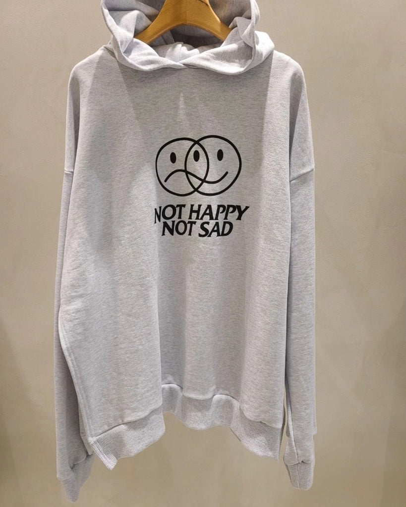 Not Happy Not Sad Hoodie Pullover
