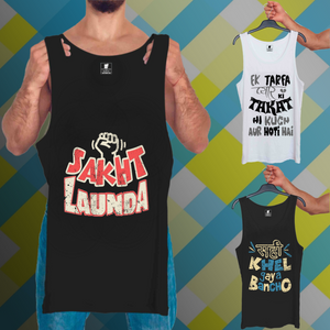 Sakht Launda Black, Ektarfa Pyar White, Sahi Khel Gaya Black : 3 In 1 Combo Of Tank Tops