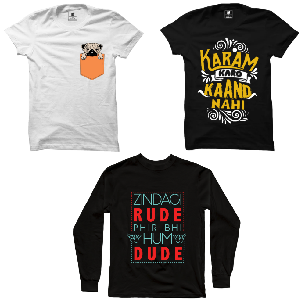 3 T-Shirts Combo :  Pug, White, Karam Karo Black, Zindagi Rude Hai(full) Black