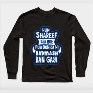 Hum Shareef Kya Hue Full Sleeves Black T-Shirt