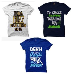 3 Funny T-Shirts Combo : Tera Buzz White, Tu Cheez Lajawab Navy Blue, Dekh Mat Pagli Royal Blue