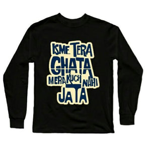 Isme Tera Ghata Full Sleeves Black T-Shirt