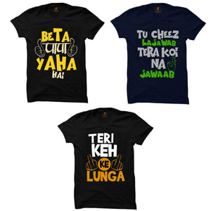 Best Deal Premium Funny Combo : Beta Papa Black, Tu Cheez Lajawab Navy Blue, Teri Keh Ke Black