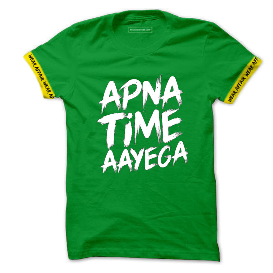 Apna Time Aayega Green Half Sleeve Tshirt_With Rib