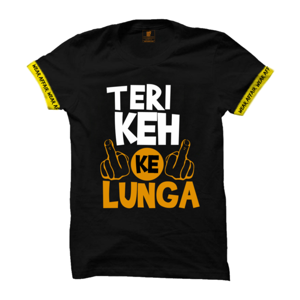 Teri Keh Ke lunga T-Shirt_With rib