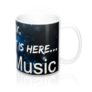 """RELAX, THE GUITARIST IS HERE..."" Presto Music Guitarist 1 Mug 11oz"