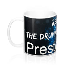 """RELAX, THE DRUMMER IS HERE..."" Presto Music Drummer 2 Mug 11oz"