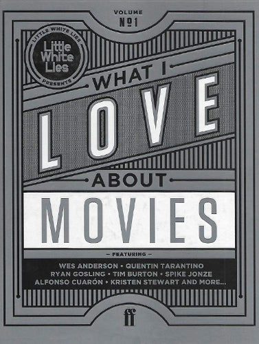 What I Love About Movies