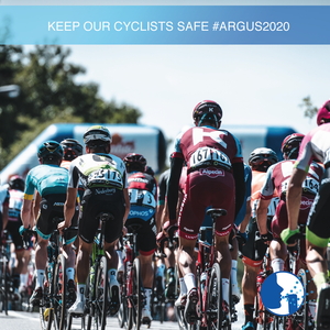 Keep our Cyclists Safe #Argus2020