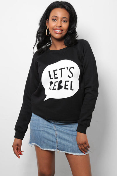 Let's Rebel Black Printed Sweatshirt