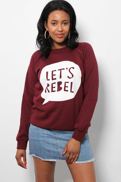 Let's Rebel Maroon Printed Sweatshirt