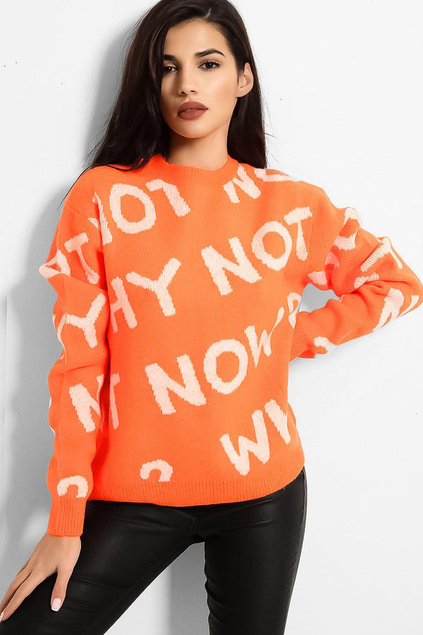 Orange Why Not Now Slogan Soft Knit Pullover - SinglePrice