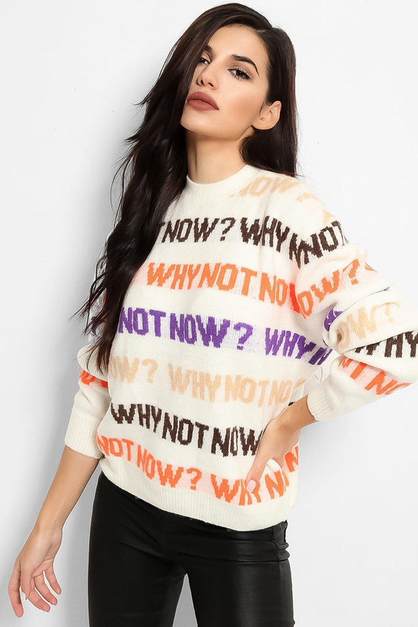 White Why Not Now Slogan Soft Knit Pullover - SinglePrice