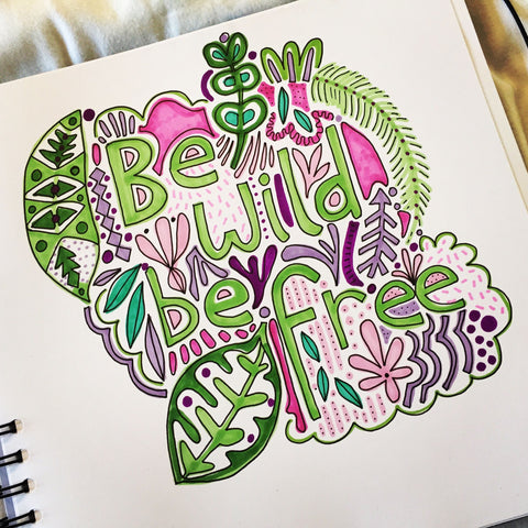 Be wild be free illustration