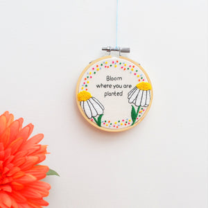 Daisy Inspirational Quote Miniature Hoop Art