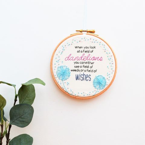 Dandelion Wishes Inspirational Embroidery Hoop Art
